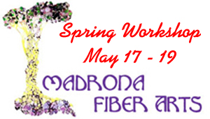 Madrona Fiber Arts Workshop blog